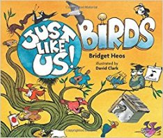Birds by Bridget Heos; David Clark (Illustrator)