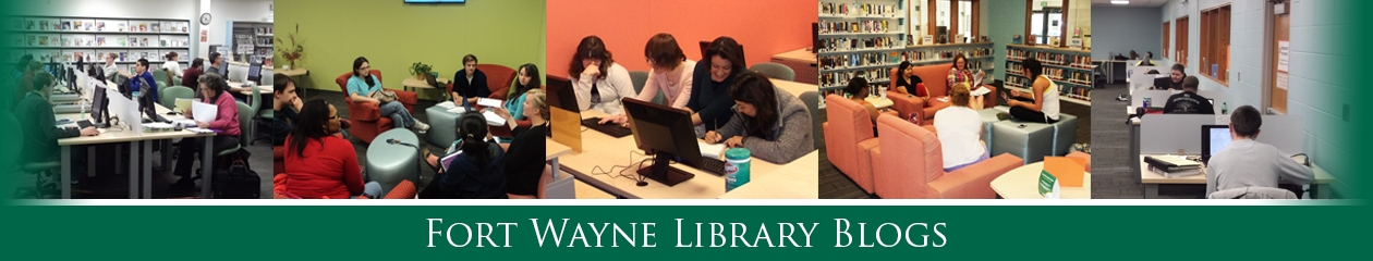 Fort Wayne Library Blogs